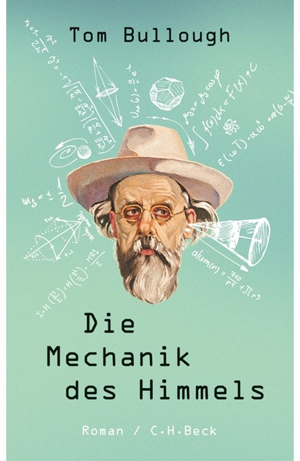 Cover: Tom Bullough, Die Mechanik des Himmels
