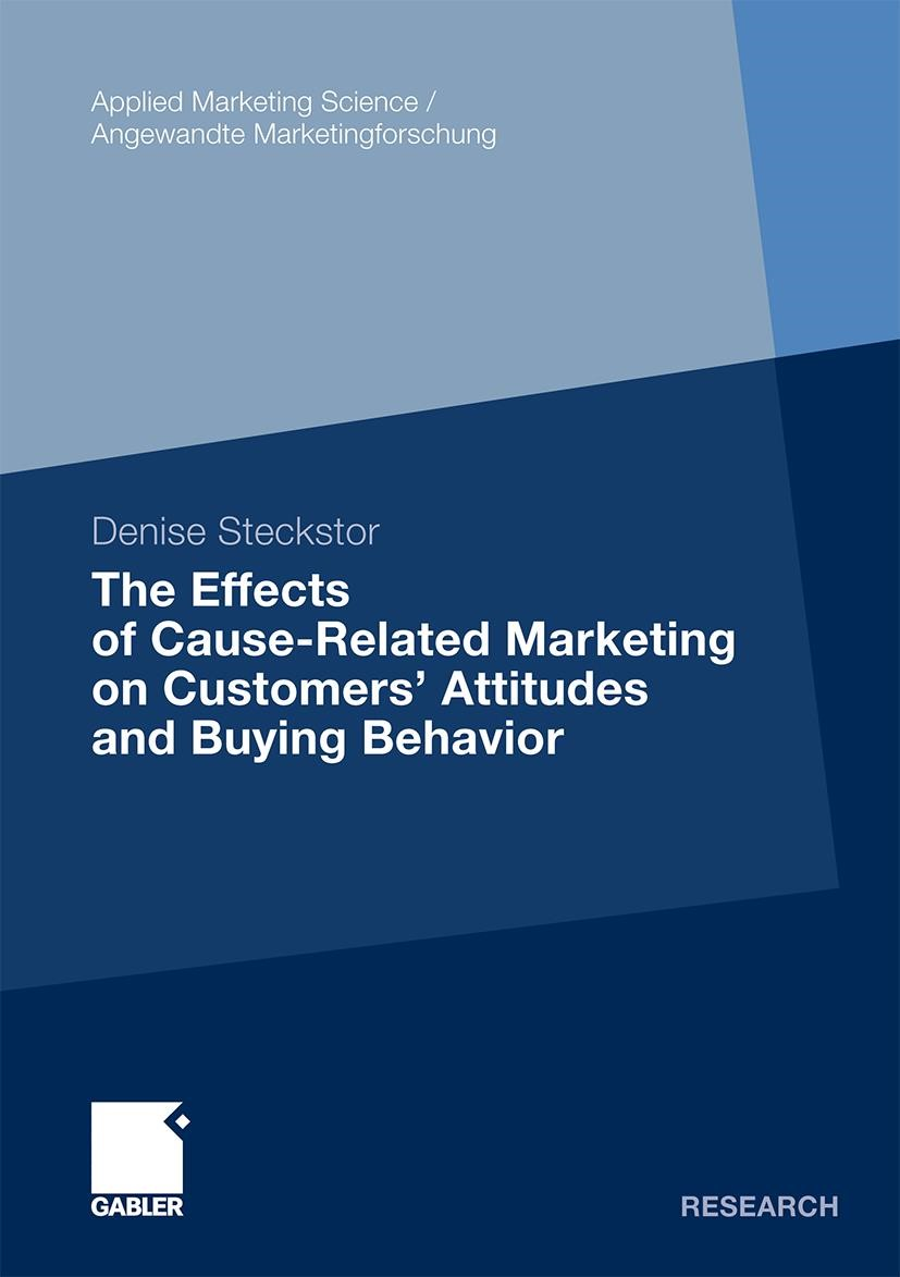 The Effects of Cause-Related Marketing on Customers' Attitudes and Buying Behavior | Steckstor | 1. Auflage 2012, 2011 | Buch (Cover)