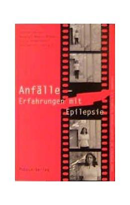 Abbildung von Heiner / Meyer-Brauns / Habermann-Horstmeier | Anfälle - Erfahrungen mit Epilepsie | 2002
