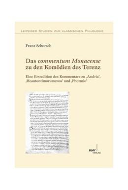 Abbildung von Schorsch | Das commentum Monacense zu den Komödien des Terenz | 2011 | Eine Erstedition des Kommentar... | 25