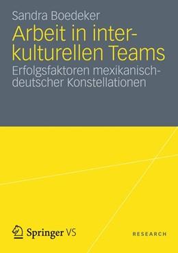 Abbildung von Boedeker | Arbeit in interkulturellen Teams | 2011 | Erfolgsfaktoren mexikanisch-de...