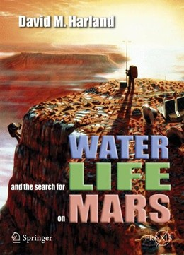 Abbildung von Harland | Water and the Search for Life on Mars | 2005 | 2007