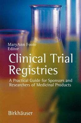 Abbildung von Clinical Trial Registries   1. Auflage     beck-shop.de