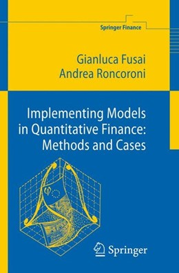 Abbildung von Roncoroni / Fusai | Implementing Models in Quantitative Finance: Methods and Cases | 2008 | 2007