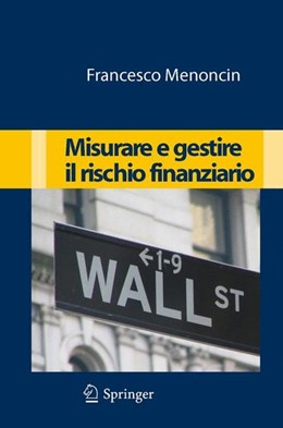 Abbildung von Menoncin | Misurare e gestire il rischio finanziario | 2009 | 2009