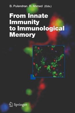 Abbildung von From Innate Immunity to Immunological Memory | 2006 | 2006