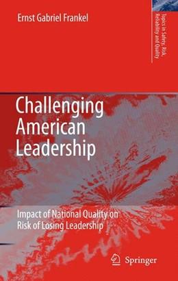 Abbildung von Frankel | Challenging American Leadership | 2006 | 2008