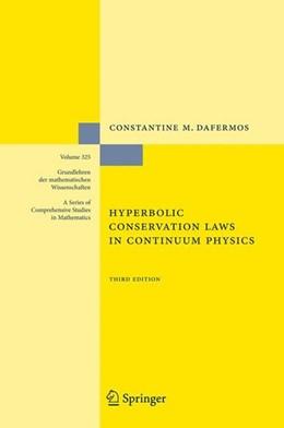 Abbildung von Dafermos | Hyperbolic Conservation Laws in Continuum Physics | 3rd ed. 2010 | 2009