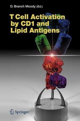 Abbildung von T Cell Activation by CD1 and Lipid Antigens | 2007 | 2007