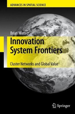 Abbildung von Wixted | Innovation System Frontiers | 2009 | 2009