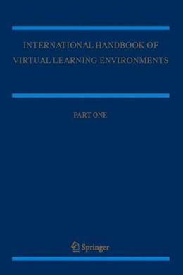 Abbildung von Weiss / Nolan / Hunsinger / Trifonas | International Handbook of Virtual Learning Environments | 2006 | 2007