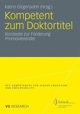Abbildung von Girgensohn | Kompetent zum Doktortitel | 2010 | 2010 | Konzepte zur Förderung Promovi...
