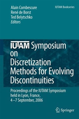 Abbildung von Belytschko / Borst / Combescure | IUTAM Symposium on Discretization Methods for Evolving Discontinuities | 2007 | 2010