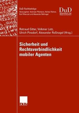Abbildung von Gitter / Lotz | Sicherheit und Rechtsverbindlichkeit mobiler Agenten | 1. Auflage | 2008 | beck-shop.de