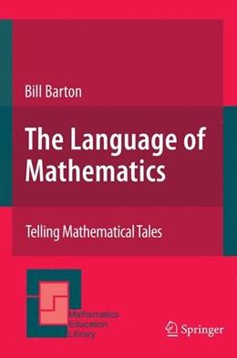 Abbildung von Barton   The Language of Mathematics   2008   2007
