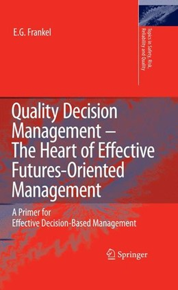 Abbildung von Frankel | Quality Decision Management -The Heart of Effective Futures-Oriented Management | 2008 | 2008