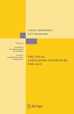 Abbildung von Bushnell / Henniart | The Local Langlands Conjecture for GL(2) | 2006 | 2006