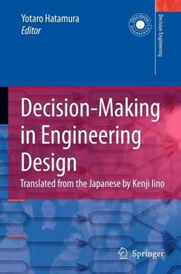 Abbildung von Decision-Making in Engineering Design | 1. Auflage | 2006 | beck-shop.de