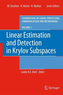 Abbildung von Dietl | Linear Estimation and Detection in Krylov Subspaces | 1. Auflage | 2007 | beck-shop.de