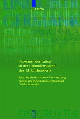 Abbildung von Ring | Substantivderivation in der Urkundensprache des 13. Jahrhunderts | 1. Auflage | 2009 | Eine historisch-synchrone Unte...