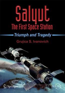 Abbildung von Ivanovich | Salyut - The First Space Station | 2008 | 2008 | Triumph and Tragedy