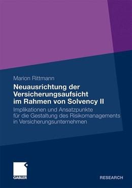 Abbildung von Rittmann | Neuausrichtung der Versicherungsaufsicht im Rahmen von Solvency II | 2010 | 2010 | Implikationen und Ansatzpunkte...