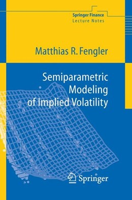 Abbildung von Fengler | Semiparametric Modeling of Implied Volatility | 2005 | 2006