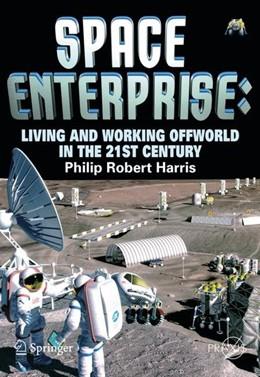 Abbildung von Harris   Space Enterprise   2008   2009   Living and Working Offworld in...