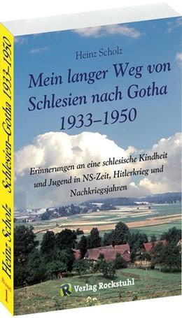 Abbildung von Scholz | Mein langer Weg von Schlesien nach Gotha 1933-1950 | 2., bearbeitete Auflage | 2009 | Erinnerungen an eine schlesisc...