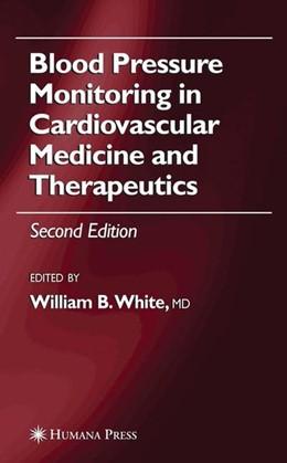 Abbildung von Blood Pressure Monitoring in Cardiovascular Medicine and Therapeutics | 2nd ed. 2007 | 2007