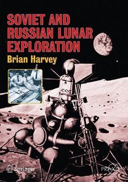 Abbildung von Harvey | Soviet and Russian Lunar Exploration | 2007 | 2007