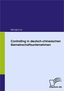 Abbildung von Liu | Controlling in deutsch-chinesischen Gemeinschaftsunternehmen | 2009