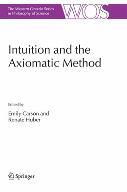 Abbildung von Intuition and the Axiomatic Method | 2006 | 2006