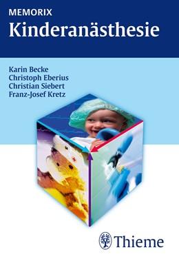 Abbildung von Becke / Eberius / Siebert | Memorix Kinderanästhesie | 1. Auflage | 2011
