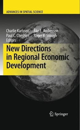 Abbildung von Andersson / Cheshire / Karlsson / Stough | New Directions in Regional Economic Development | 2009 | 2009