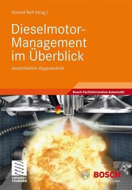 Abbildung von Reif | Dieselmotor-Management im Überblick | 2010 | 2010 | einschließlich Abgastechnik