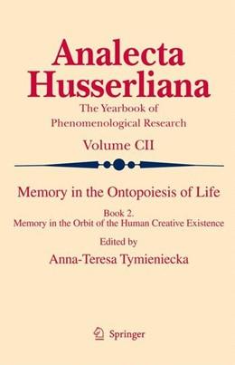 Abbildung von Memory in the Ontopoesis of Life   2009   2009