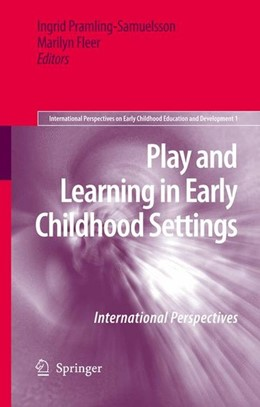 Abbildung von Play and Learning in Early Childhood Settings | 2009 | 2008