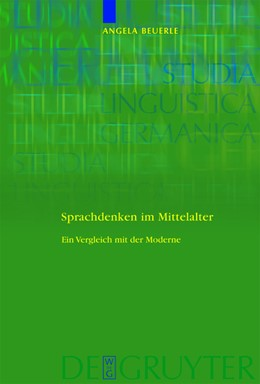 Abbildung von Beuerle | Sprachdenken im Mittelalter | 1. Auflage | 2010 | Ein Vergleich mit der Moderne