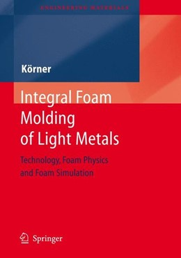 Abbildung von Koerner | Integral Foam Molding of Light Metals | 2008 | 2008