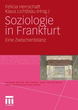 Abbildung von Herrschaft / Lichtblau   Soziologie in Frankfurt   2010   2010   Eine Zwischenbilanz