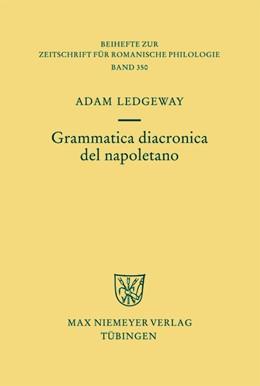 Abbildung von Ledgeway | Grammatica diacronica del napoletano | 1. Auflage | 2009