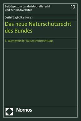Abbildung von Czybulka   Das neue Naturschutzrecht des Bundes   1. Auflage 2011   2011   9. Warnemünder Naturschutzrech...   10