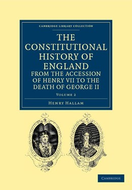 Abbildung von Hallam | The Constitutional History of England from the Accession of Henry VII to the Death of George II | 2011