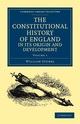 Abbildung von Stubbs | The Constitutional History of England, in its Origin and Development | 2011