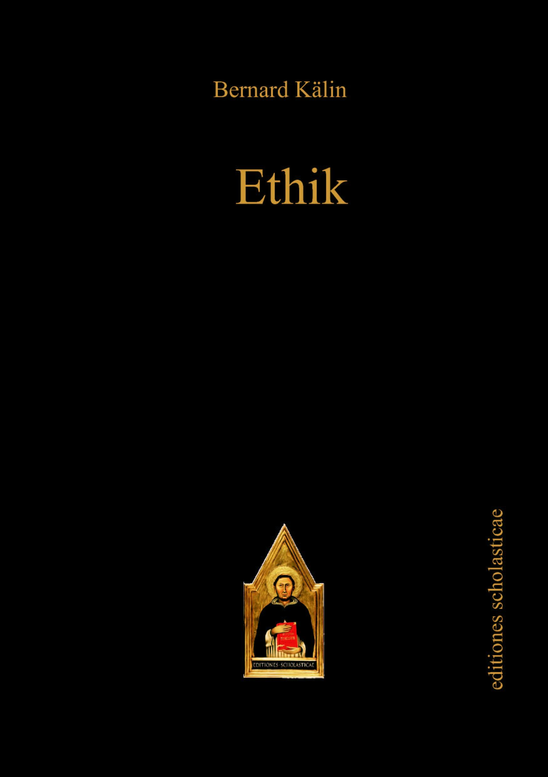 Ethik | Kälin | Reprint der Auflage 1945, 2011 | Buch (Cover)