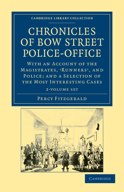 Chronicles of Bow Street Police-Office 2 Volume Set | Fitzgerald, 2011 (Cover)