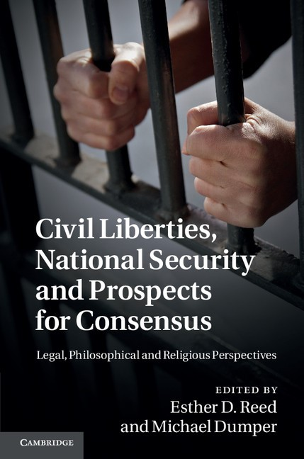 Civil Liberties, National Security and Prospects for Consensus | Reed / Dumper, 2012 | Buch (Cover)