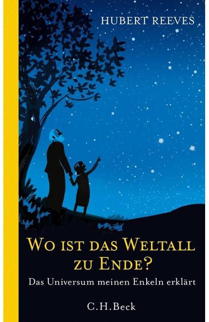 Cover: Hubert Reeves, Wo ist das Weltall zu Ende?