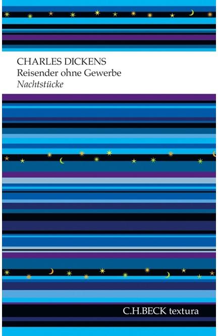 Cover: Charles Dickens, Reisender ohne Gewerbe
